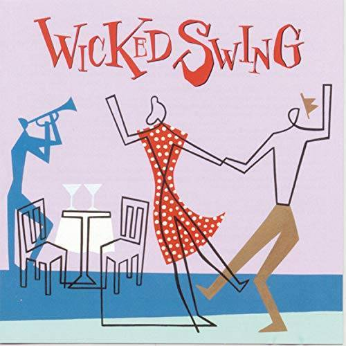 Va-Wicked Swing - Wicked Swing - Preis vom 03.05.2021 04:57:00 h