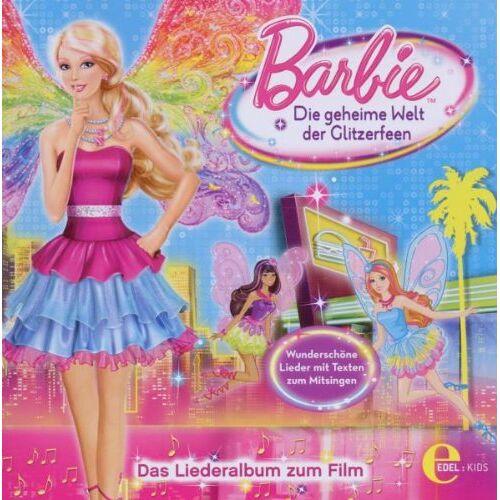 Barbie - Die Geheime Welt Der Glitzerfeen,Liederalbum - Preis vom 13.05.2021 04:51:36 h