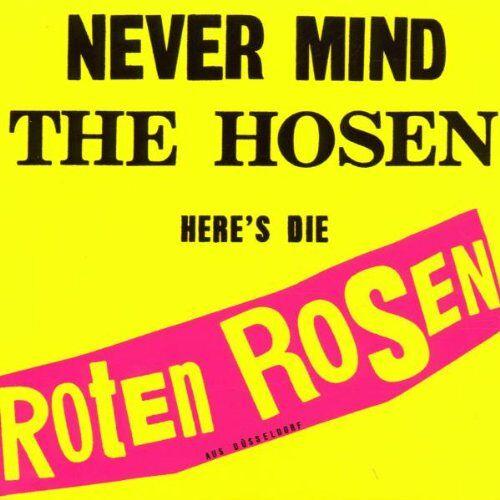 die Roten Rosen - Never Mind The Hosen - Here's Die Roten Rosen - Preis vom 07.05.2021 04:52:30 h