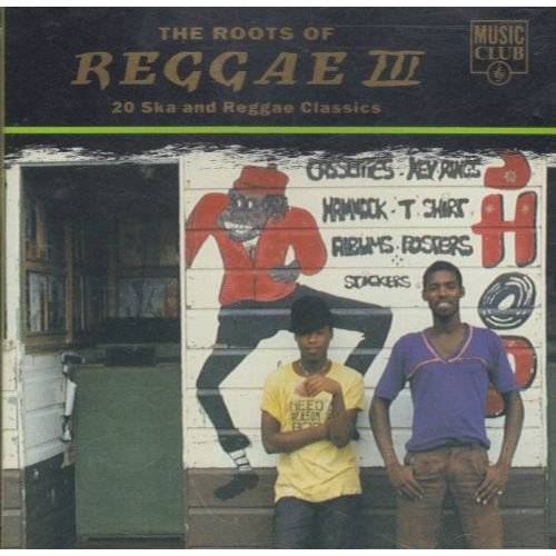 Reggae, the Roots of - The Roots of Reggae Vol.3 - Preis vom 03.05.2021 04:57:00 h