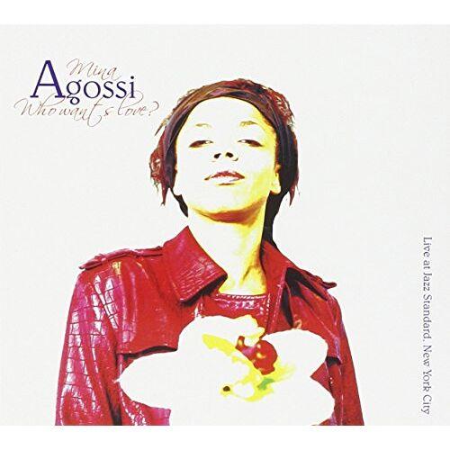 Mina Agossi - Who Wants Love - Preis vom 20.10.2020 04:55:35 h