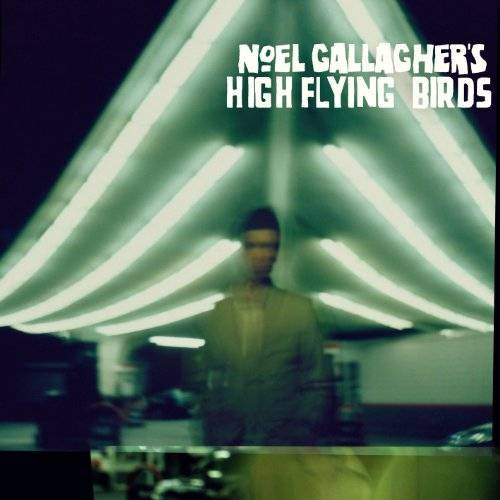 Noel Gallagher - Noel Gallagher's High Flying Birds - Preis vom 18.04.2021 04:52:10 h