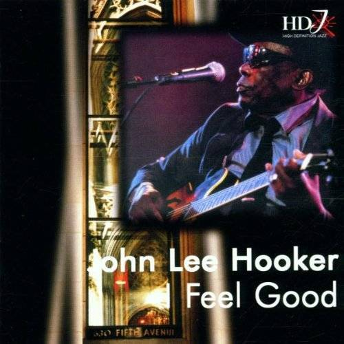 John Lee Hooker - John Lee Hooker-I Feel Good - Preis vom 09.05.2021 04:52:39 h