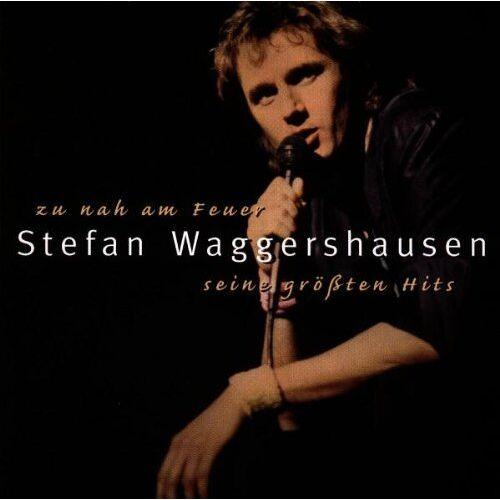 Stefan Waggershausen - Zu Nah am Feuer - Preis vom 05.09.2020 04:49:05 h