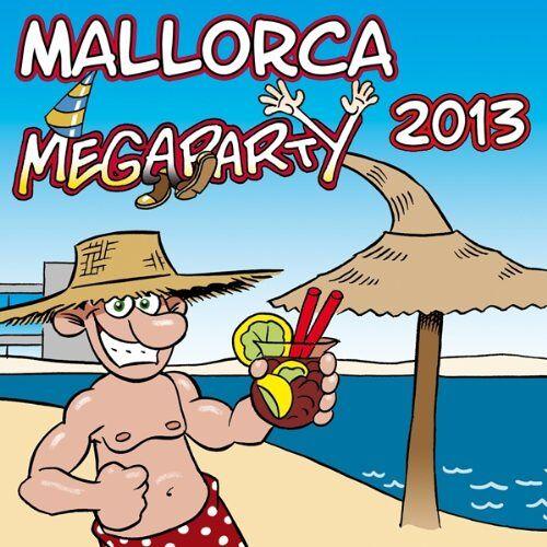 Mallorca - Mallorca Megaparty 2013 - Preis vom 10.05.2021 04:48:42 h