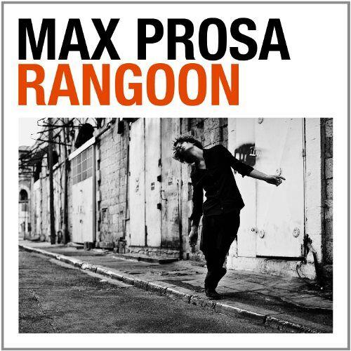 Max Prosa - Rangoon - Preis vom 23.01.2021 06:00:26 h