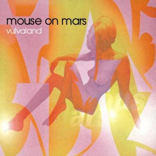 Mouse on Mars - Vulvaland - Preis vom 05.05.2021 04:54:13 h