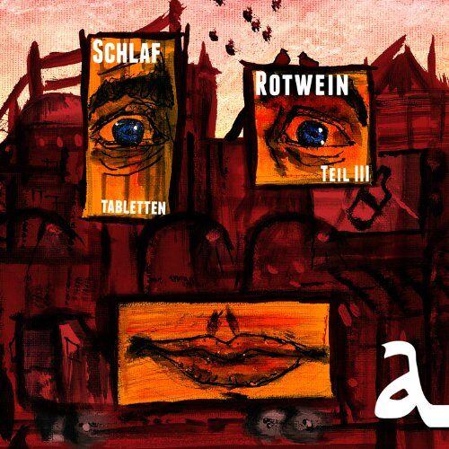Alligatoah - Schlaftabletten,Rotwein III - Preis vom 10.05.2021 04:48:42 h