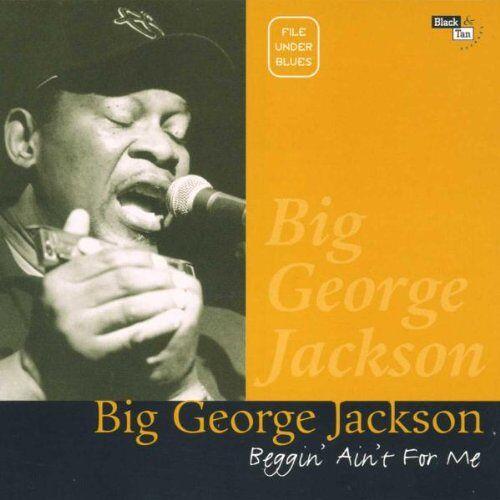 Jackson Beggin' Ain'T for Me - Preis vom 15.04.2021 04:51:42 h