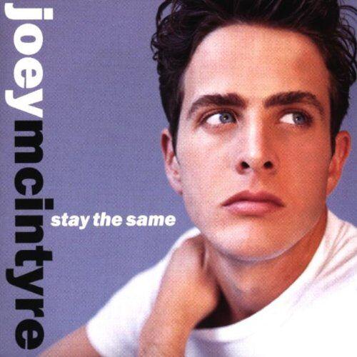 Joey Mcintyre - Stay the Same - Preis vom 05.09.2020 04:49:05 h