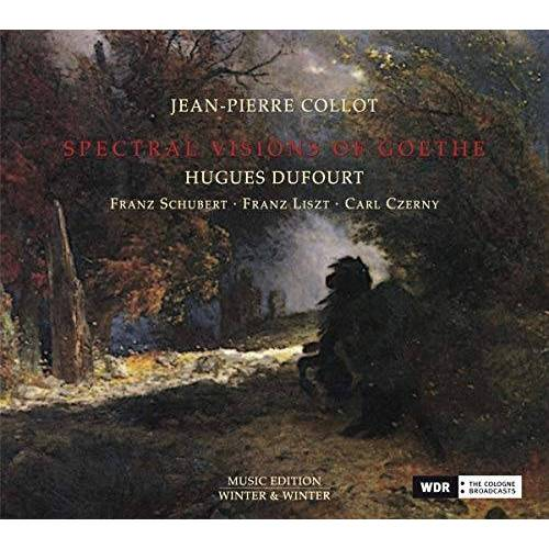 Jean-Pierre Collot - Spectral Visions of Goethe - Preis vom 25.02.2021 06:08:03 h