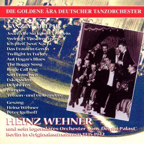 Wehner, Heinz U.S.Tanzorchester - Tanz im Delphi-Heinz Wehner - Preis vom 28.02.2021 06:03:40 h