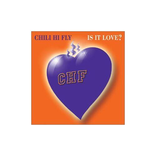 Chili Hi Fly - Is It Love? - Preis vom 18.10.2020 04:52:00 h