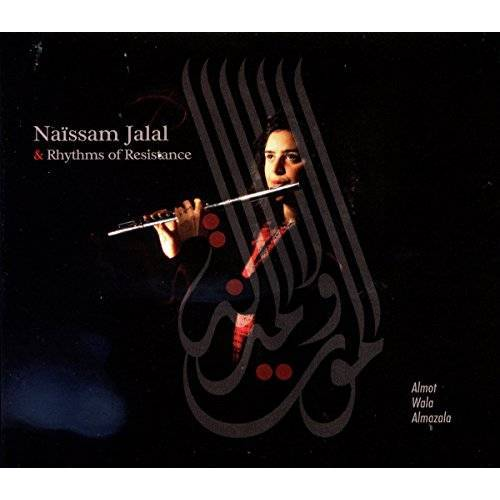 Naissam Jalal & Rhythms of Resistance - Almot Wala Almazala - Preis vom 18.04.2021 04:52:10 h