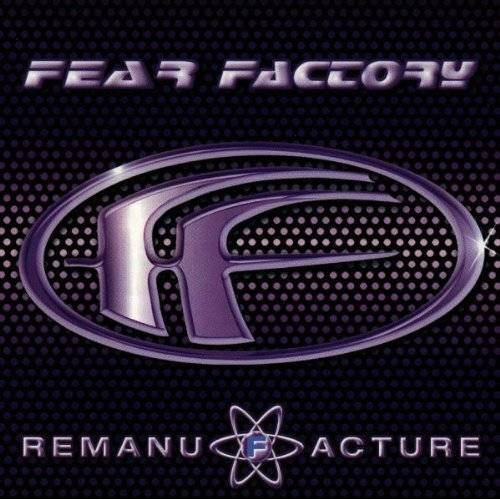 Fear Factory - Remanufacture - Preis vom 20.10.2020 04:55:35 h