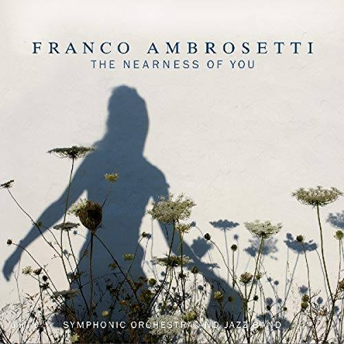 Franco Ambrosetti - The Nearness of you - Preis vom 05.09.2020 04:49:05 h