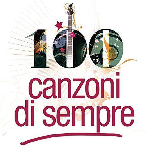Le 100 Canzoni di Sempre - Preis vom 05.05.2021 04:54:13 h
