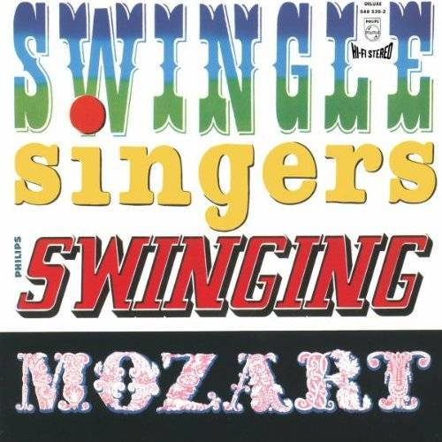 the Swingle Singers - Swinging Mozart - Preis vom 21.04.2021 04:48:01 h