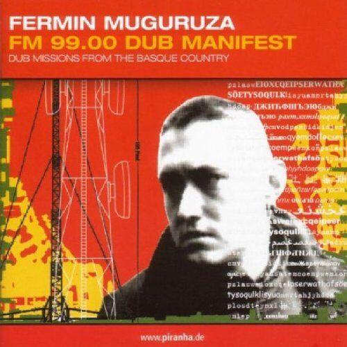 Fermin Muguruza - FM 99,00 Dub Manifest - Preis vom 06.03.2021 05:55:44 h