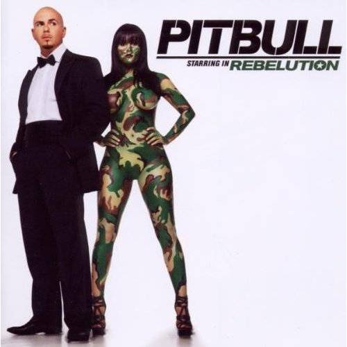 Pitbull - Pitbull Starring in Rebelution - Preis vom 03.05.2021 04:57:00 h