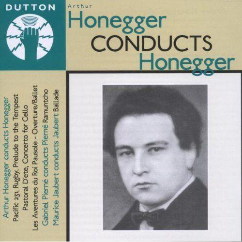 Arthur Honegger - Honegger Conducts Honegger - Preis vom 20.10.2020 04:55:35 h