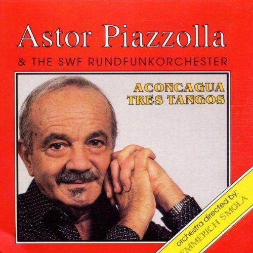 Piazzolla, Astor & Roswf - Aconcagua-Tres Tangos - Preis vom 01.06.2020 05:03:22 h