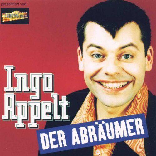Ingo Appelt - Der Abraeumer - Preis vom 23.09.2020 04:48:30 h