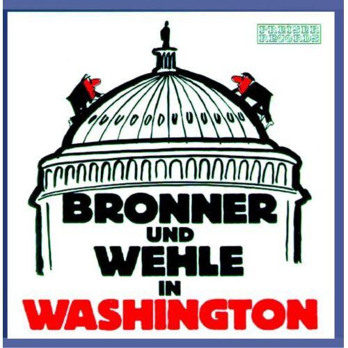 Gerhard Bronner - Bronner und Wehle in Washington - Preis vom 20.10.2020 04:55:35 h