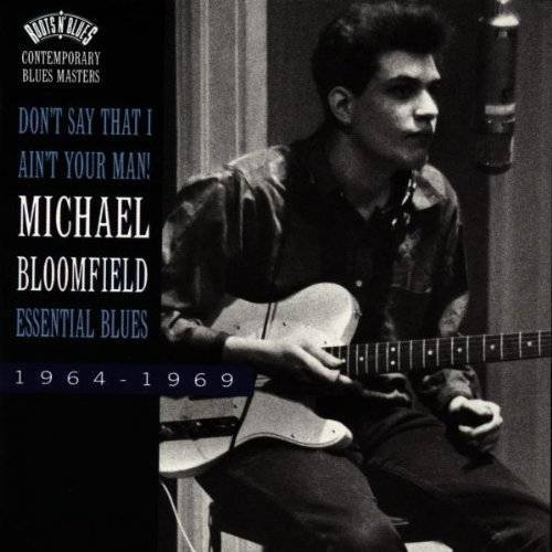 Mike Bloomfield - Don't Say That I... - Preis vom 14.04.2021 04:53:30 h