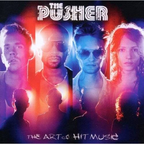 the Pusher - The Art of Hit Music - Preis vom 10.05.2021 04:48:42 h