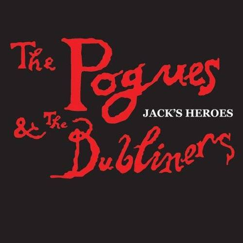 Pogues - Jack's heroes & Whiskey in the jar (1990, & Dubliners) - Preis vom 15.01.2021 06:07:28 h
