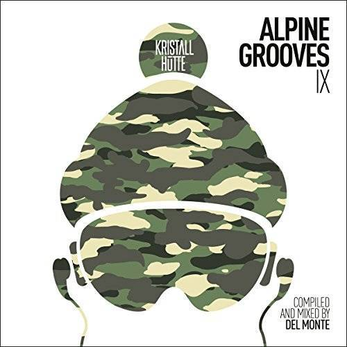 Various - Alpine Grooves Vol.9 (Kristallhütte) - Preis vom 18.04.2021 04:52:10 h