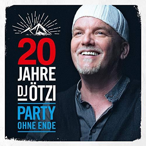 DJ Ötzi - 20 Jahre DJ Ötzi-Party Ohne Ende - Preis vom 04.09.2020 04:54:27 h