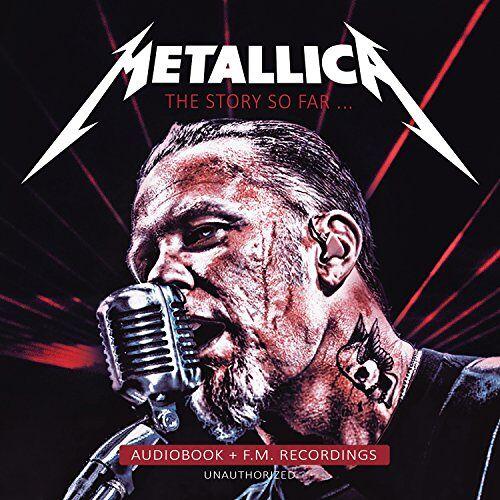 Metallica - The Story So Far-Unauthorized - Preis vom 20.10.2020 04:55:35 h