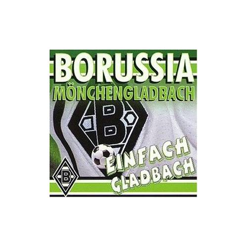 Borussia Mönchengladbach - Einfach Gladbach ! - Preis vom 05.09.2020 04:49:05 h