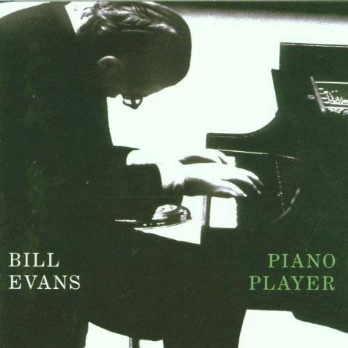 Bill Evans - Piano Player - Preis vom 14.05.2021 04:51:20 h