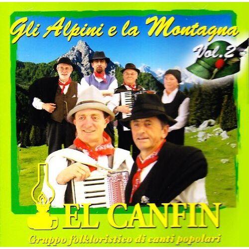 El Canfin - Gli Alpini E la Montagna - Preis vom 15.04.2021 04:51:42 h