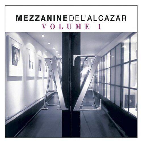 Various - Mezzanine De L'alcazar Vol.1 - Preis vom 21.04.2021 04:48:01 h