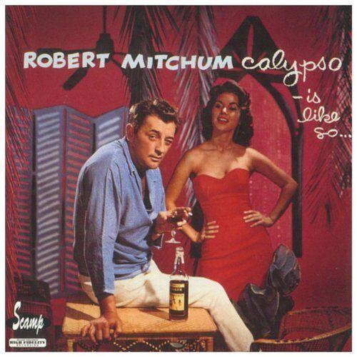 Robert Mitchum - Calypso Is Like So - Preis vom 12.04.2021 04:50:28 h