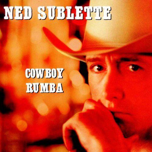 Ned Sublette - Cowboy Rumba - Preis vom 06.03.2021 05:55:44 h