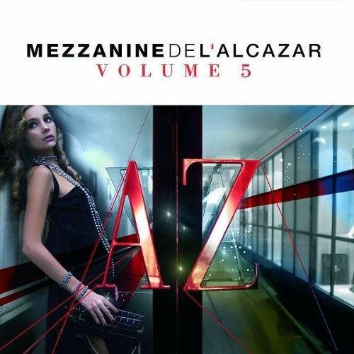 Various - Mezzanine De L'alcazar Vol.5 - Preis vom 21.04.2021 04:48:01 h