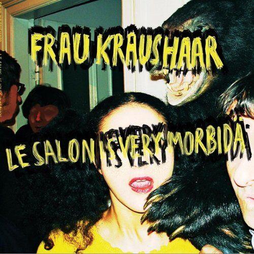 Frau Kraushaar - Le Salon Is Very Morbidä - Preis vom 19.10.2020 04:51:53 h