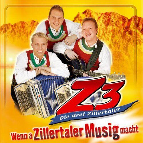 Z3 Die drei Zillertaler - Wenn a Zillertaler Musig Macht - Preis vom 20.10.2020 04:55:35 h