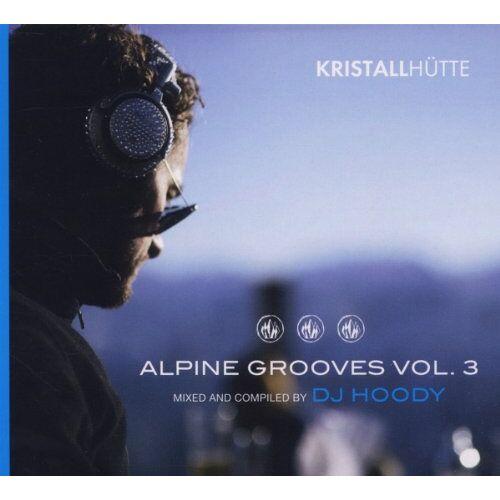 Various - Alpine Grooves Vol.3 (Kristallhütte) - Preis vom 18.04.2021 04:52:10 h