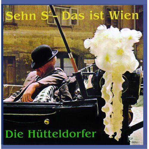 Die fidelen Hütteldorfer - Sehn's - Das ist Wien - Preis vom 17.04.2021 04:51:59 h