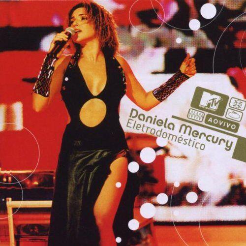 Mercury MTV Ao Vivo Daniela Mercury El - Preis vom 05.05.2021 04:54:13 h