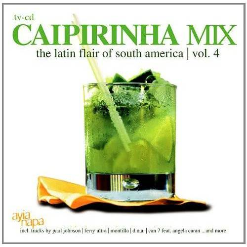 Various - Caipirinha Mix Vol. 4 - Preis vom 18.10.2020 04:52:00 h
