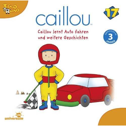 Caillou 17 - Caillou 17/Audio:Caillou Lernt Auto Fahren Und W - Preis vom 14.04.2021 04:53:30 h