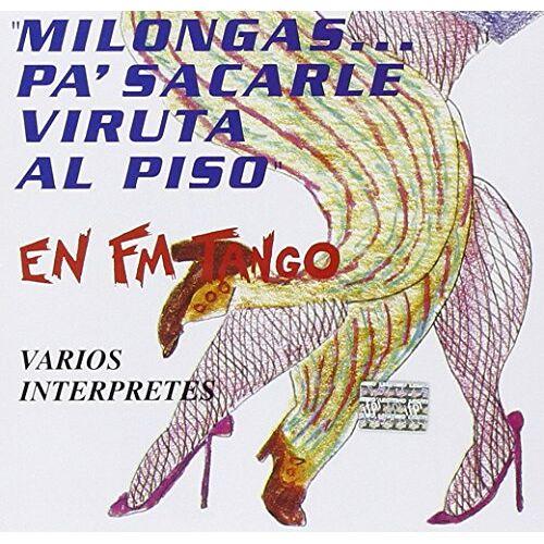 Various - Milongas...Pa'sacarle Viruta.. - Preis vom 20.10.2020 04:55:35 h