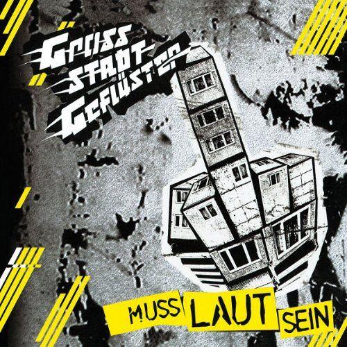 Grossstadtgeflüster - Muss Laut Sein - Preis vom 19.01.2021 06:03:31 h